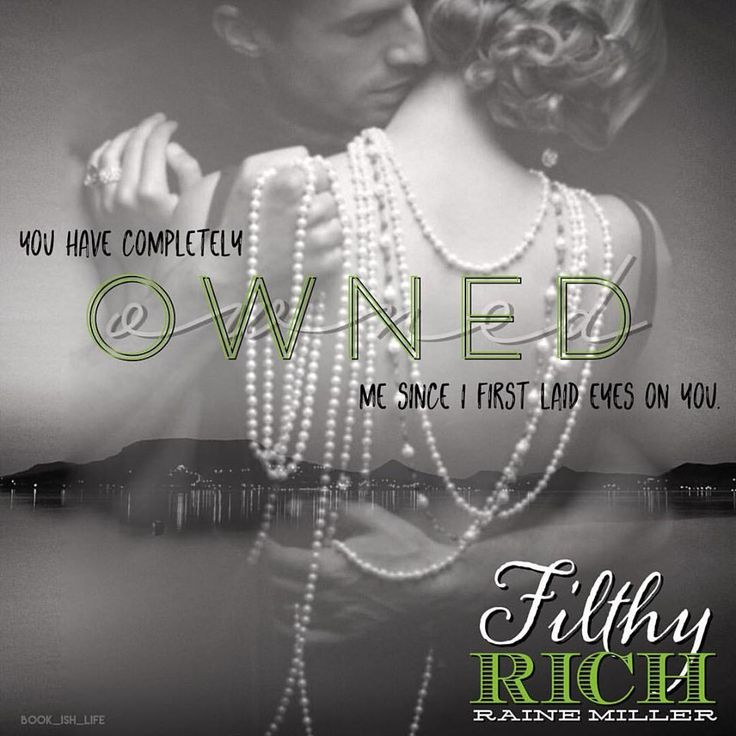 FanArt by Lisa Wilson. Filthy Rich by Raine Miller.