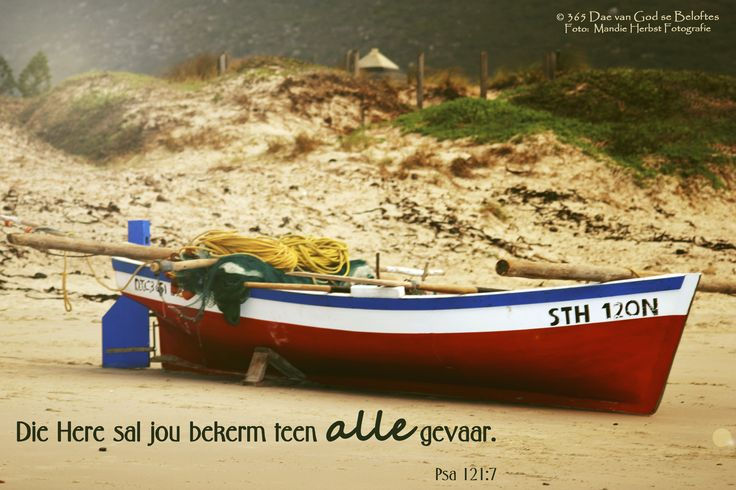 Dag 24 Bybelvers: Psalm 121:7 Die Here sal jou beskerm teen alle gevaar.