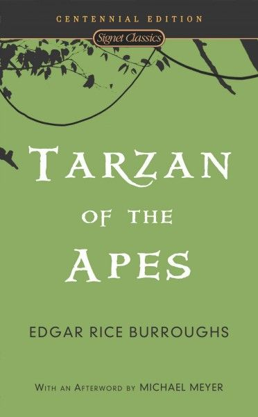 Tarzan of the Apes by Edgar Rice Burroughs. Recounts how Tarzan came to live in the jungle, was raised by a tribe of apes, and met and married American Jane Porter.