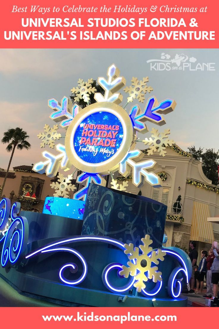 Things To Do With Kids During The Holiday Season At Universal Orlando Practical Tips For Traveling With Babies Toddlers Kids Orlando Christmas Universal Islands Of Adventure Universal Orlando