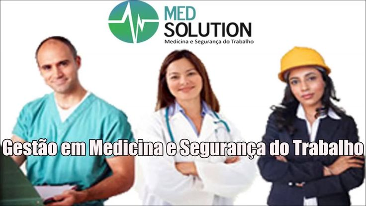 Gestão em Medicina e Segurança do Trabalho - Med solution