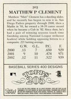 2003 Topps 205 #303 Matt Clement Back