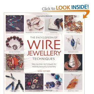Encyclopedia of Wire Jewellery: Amazon.co.uk: Sara Withers: Books
