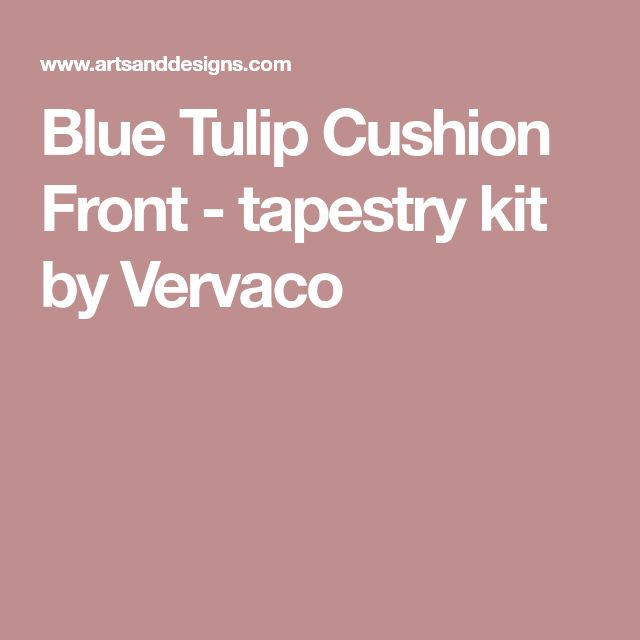 Blue Tulip Cushion Front - tapestry kit by Vervaco