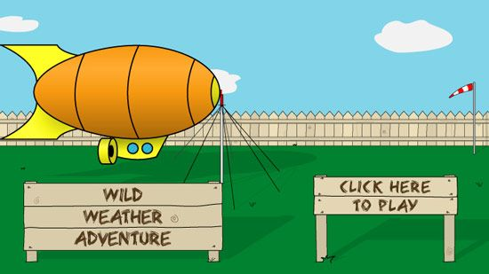 Play the Wild Weather Adventure game. Your weather research blimp will explore Earth and its weather. With luck, skill, and strategy, you will race other weather research blimps to be first to travel all the way around the world and win the game. You can play with your friends or by yourself with a computer opponent.