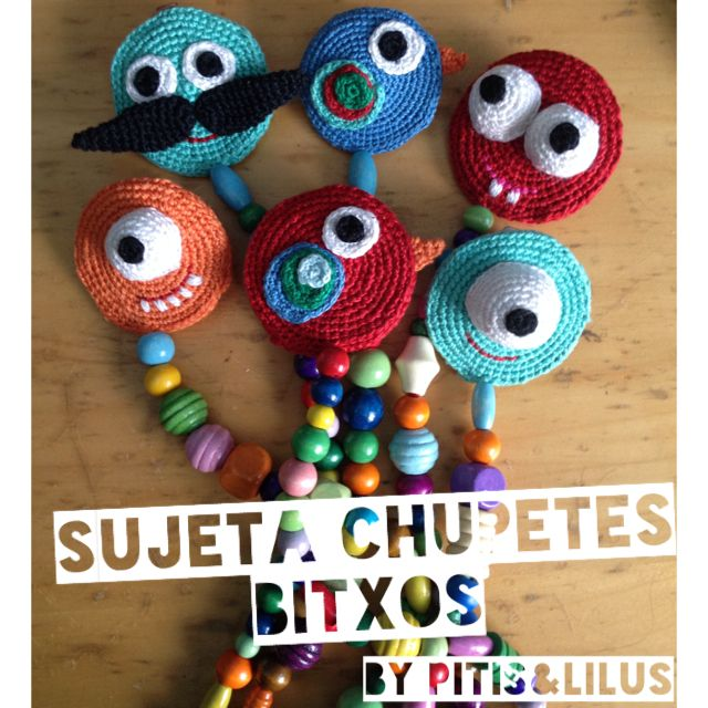 Sujeta chupetes los Bitxos by Pitis&Lilud 100% hechos a mano en crochet / 100%Handmaded crocheted pacifier clip Bitxos by Pitis&Lilus