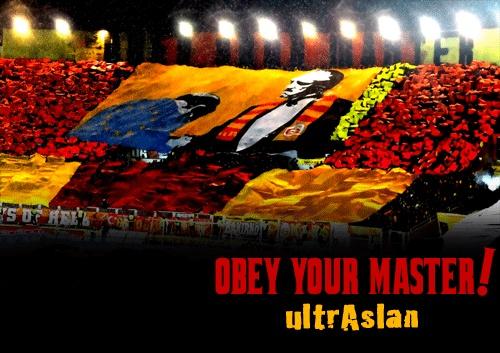#Galatasaray #ultrAslan OBEY YOUR MASTER!