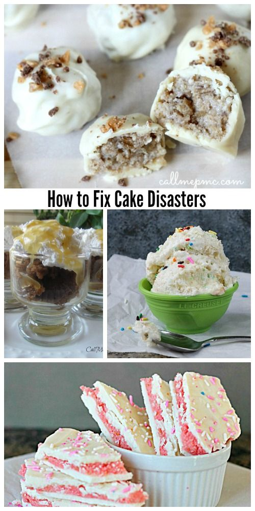 How to Fix Cake Disasters - easy solutions to turn a cake disaster into a dessert win!