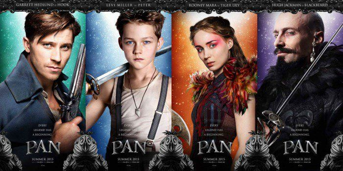 32. Pan - July 24, 2015 - Stars: Hugh Jackman, Levi Miller, Jimmy Vee. - The story of an orphan who is spirited away to the magical Neverland. There, he finds both fun and dangers, and ultimately discovers his destiny -- to become the hero who will be forever known as Peter Pan. - ADVENTURE / FAMILY / FANTASY - © Warner Bros