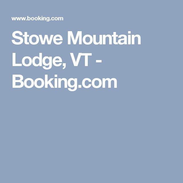 Stowe Mountain Lodge, VT - Booking.com
