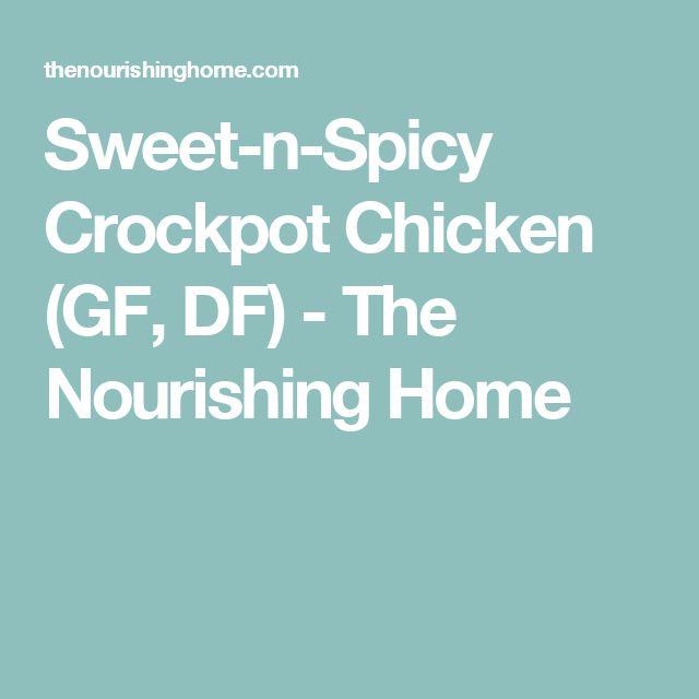Sweet-n-Spicy Crockpot Chicken (GF, DF) - The Nourishing Home