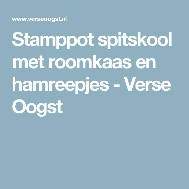 Stamppot spitskool met roomkaas en hamreepjes -  Verse Oogst