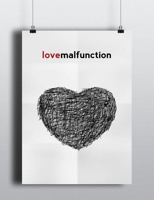 #love #malfunction #graphic #design