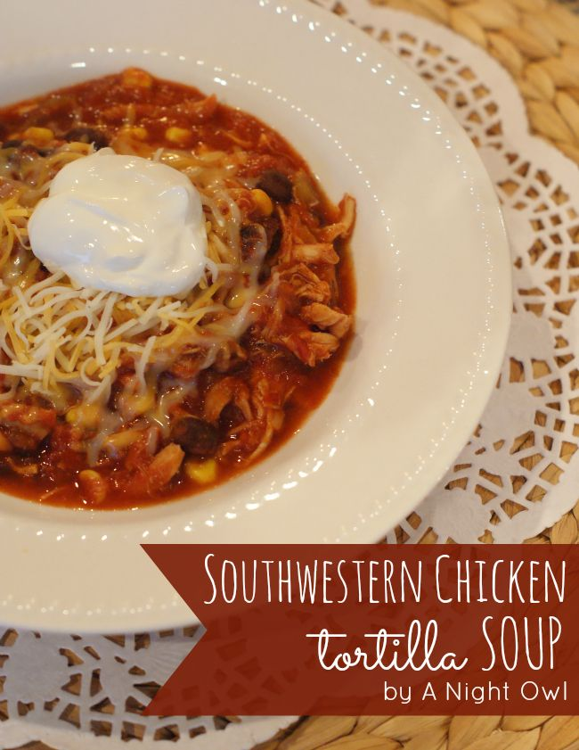 Southwestern Chicken Tortilla Soup with Classico Tomatoes