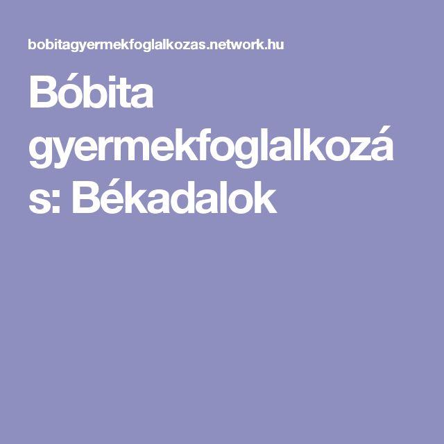 Bóbita gyermekfoglalkozás:  Békadalok