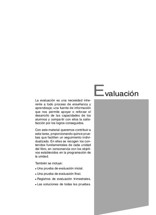 Evaluación  La evaluación es una necesidad inhe-rente  a todo proceso de enseñanza y  aprendizaje; una fuente de informaci...
