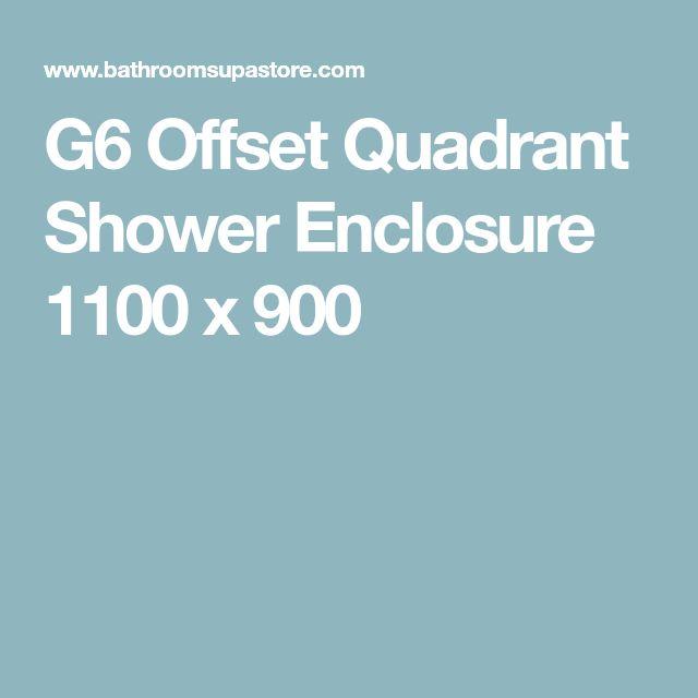 G6 Offset Quadrant Shower Enclosure 1100 x 900