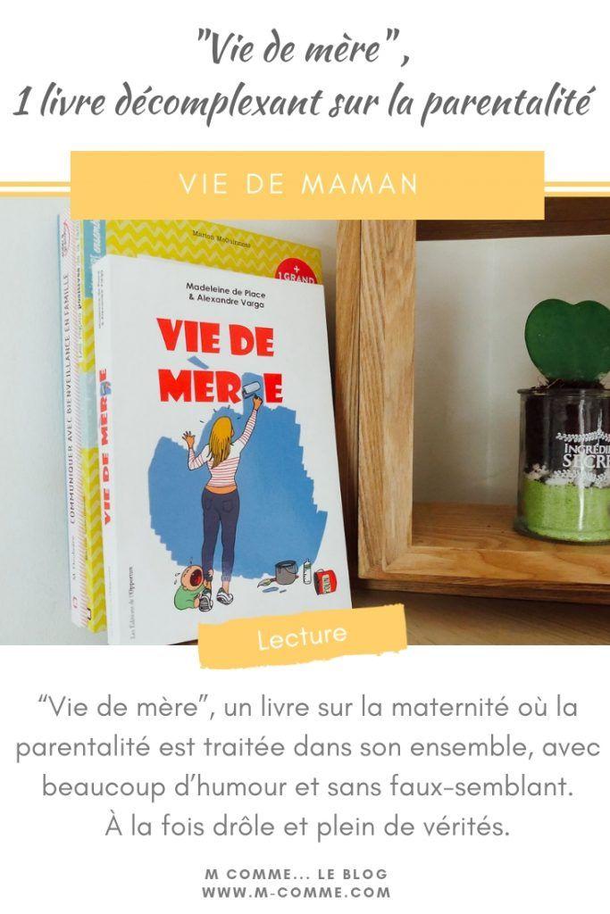 Vie De Mere Un Livre Sur La Maternite Ou La Parentalite