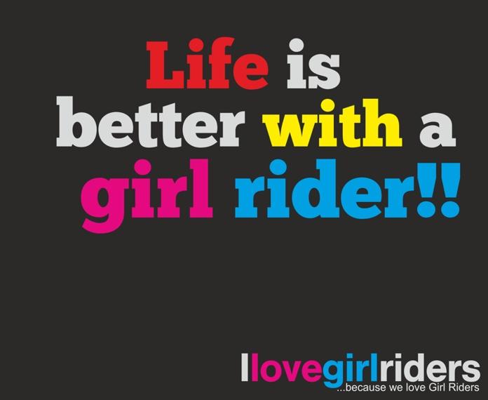 Life is better with a girl rider!! #ilovegirlriders #iamagirlrider