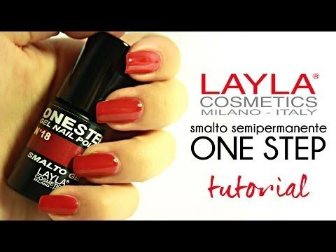 TUTORIAL SMALTO SEMIPERMANENTE ONE STEP LAYLA - YouTube