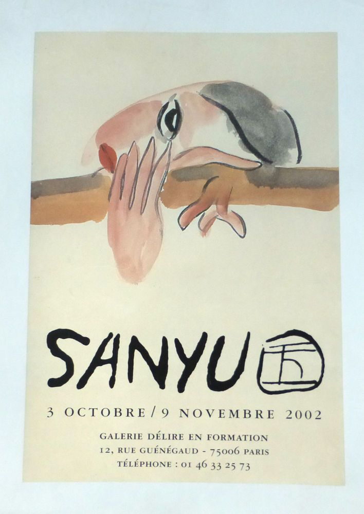 SANYU Affiche d'Exposition Entoilée 2002 Galerie Délire en Formation à Paris