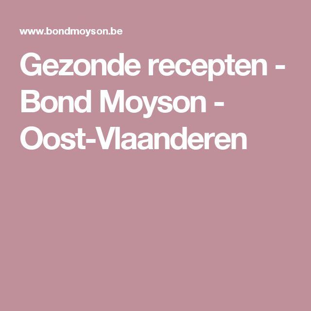 Gezonde recepten - Bond Moyson - Oost-Vlaanderen