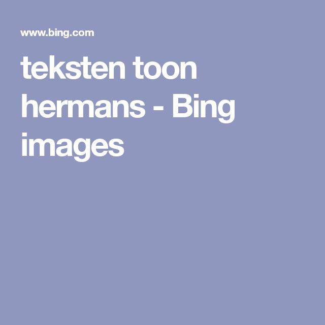 teksten toon hermans - Bing images
