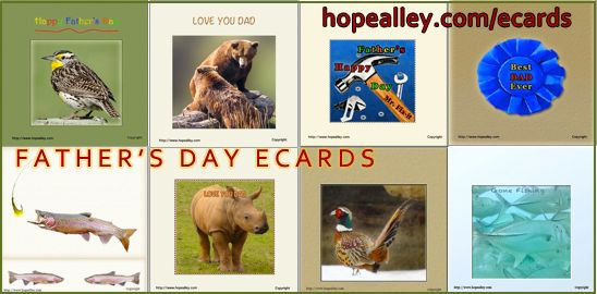 Send Free Father's Day Ecards from hopealley.com/ecards copyright