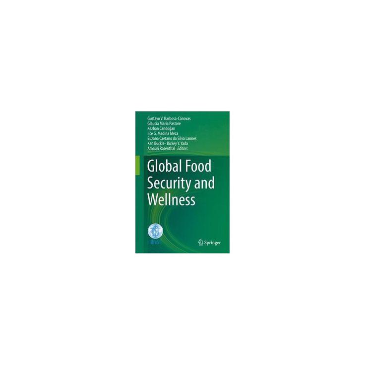 Xvi Iufost World Congress : Global Food Security and Wellness (Hardcover)