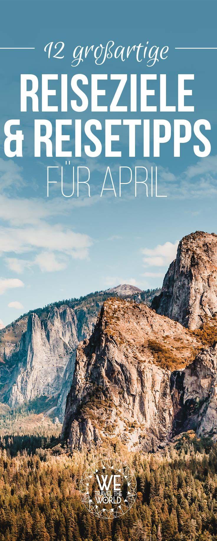 Urlaub im April – die schönsten Reiseziele im April für Outdoor und Naturliebhaber. #reisetipps #frühling