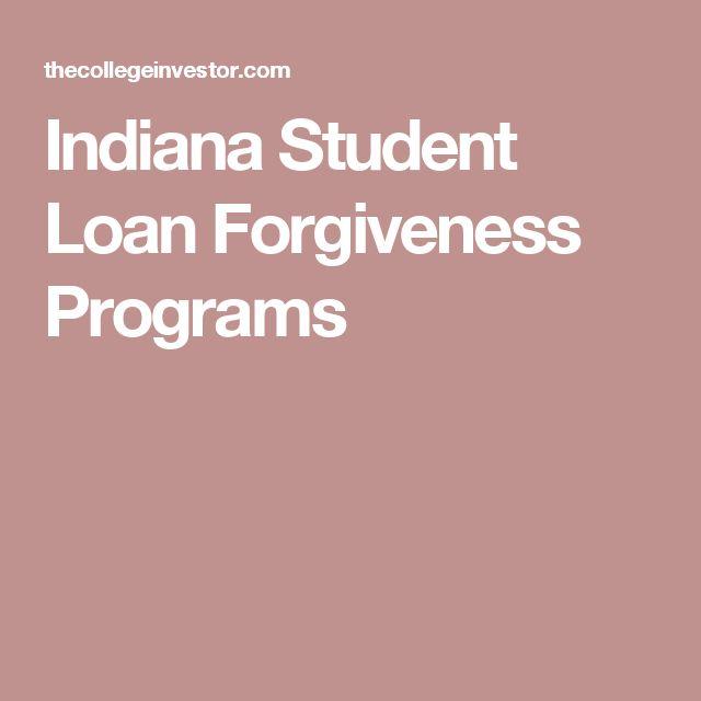 Indiana Student Loan Forgiveness Programs
