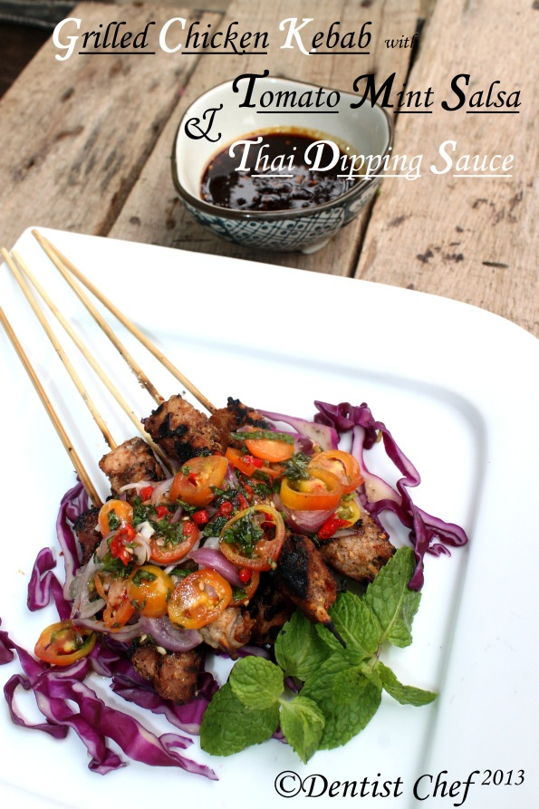 Grilled Chicken Kebab with Tomato Mint Salsa Thai Dipping Sauce