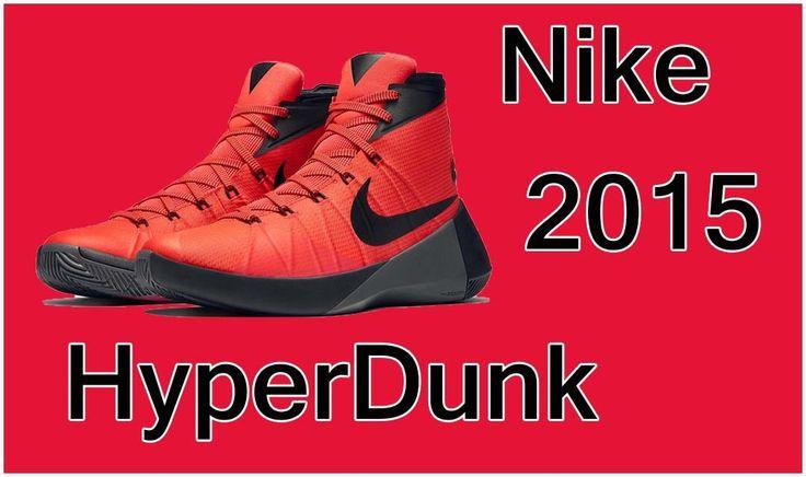 Nike HyperDunk 2015 – Recensione scarpe da Basket HyperDunk 2015