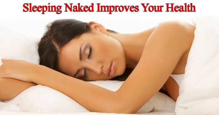 Sleeping naked good for health foto 526