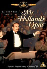 Mr. Holland's Opus; A frustrated composer finds fulfillment as a high school music teacher. r