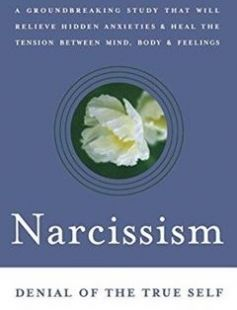 Narcissism: Denial of the True Self free download by Alexander Lowen ISBN: 9780743255431 with BooksBob. Fast and free eBooks download.  The post Narcissism: Denial of the True Self Free Download appeared first on Booksbob.com.
