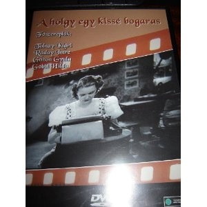 A Holgy Egy Kisse Bogaras / Region 2 PAL DVD / Hungarian Only options / Regi Magyar Film / Gobbi Hilda, Tolnay Klari, Raday Imre, Gozon Gyula / 1938 / 77 perc / Director: Rathonyi Akos $9