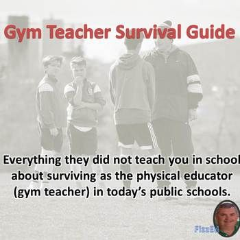 "Gym Teacher Survival Guide. FizzEd. This is an awesome perspective for new and experienced Physical Education teachers and coaches.  Practical advise, knowledge and techniques for success in and out of the classroom.  Navigational cues and thoughts for a successful physical education ""gym teaching"" career.  Assessment forms, grading rubric, common core attendance sheet."
