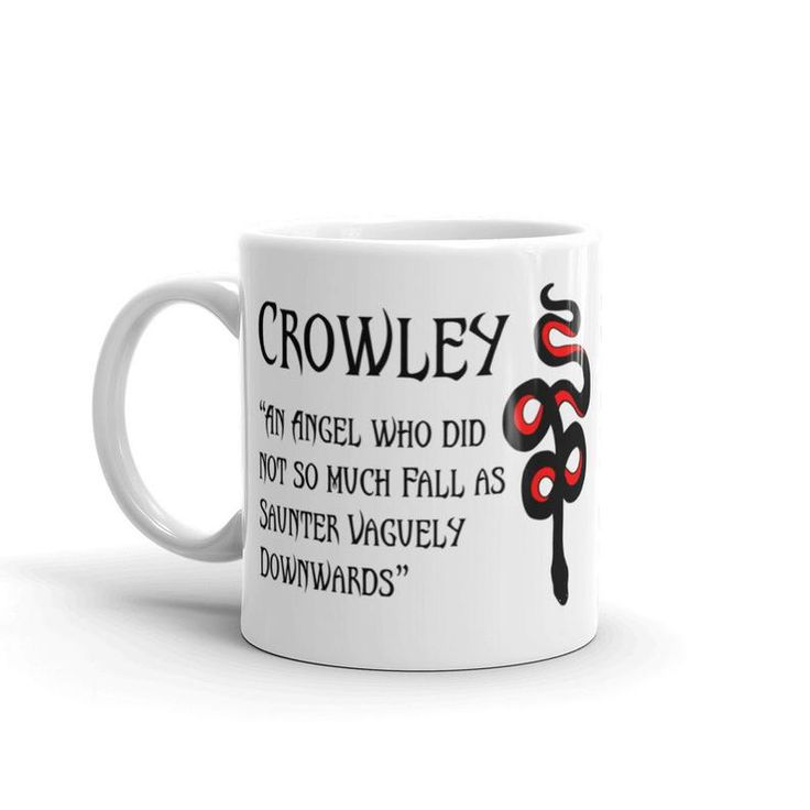 Crowley Good Omens Tattoo mug ,Crowley snake tattoo ,Terry Pratchett quotes ,An Angel who did not so much Fall as Saunter Vaguely Downwards