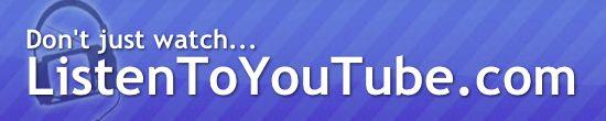Listen To Youtube.com Descargar SOLO Audio de videos de Youtube