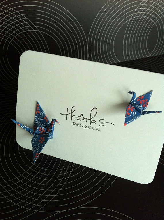 Origami Crane cards with simple words (thanks ever so much)