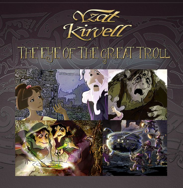"""Welcome to enjoy tale of Yzat in:  """"The Eye of the Great Troll"""" (available on the iPad). http://www.yzat-kirvell.com"""