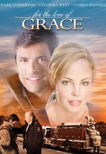 """FULL MOVIE! """"For the Love of Grace"""" (2008) """"For the Love of Grace"""" (2008) A daring act of heroism changes the lives of two strangers as they begin to face the future anew. But will time run out before they realize they're perfect for each other? Featuring Mark Consuelos, Chandra West and Corbin Bernsen. 