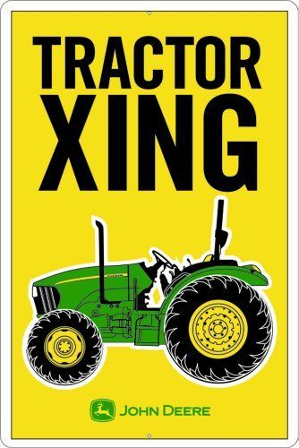 John Deere Metal Sign, Tractor XING by John Deere. $19.35. Embossed and painted metal sign. Quality aluminum construction. Made in usa. John Deere Tractor Xing embossed metal sign measures 12 inches by 18 inches.
