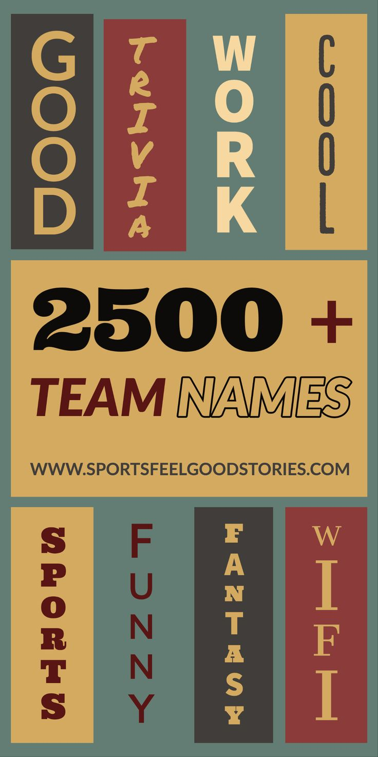 Pin on Team Names Good, Funny, Clever, Creative and the