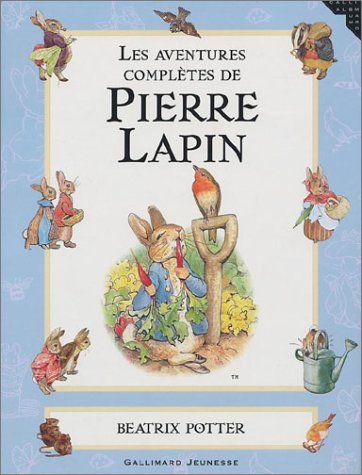 Les Aventures Completes De Pierre Lapin by Beatrix Potter http://www.amazon.co.uk/dp/2070553221/ref=cm_sw_r_pi_dp_yd4svb0C1529T