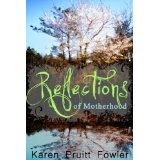 Reflections on Motherhood (Kindle Edition)By Karen Fowler
