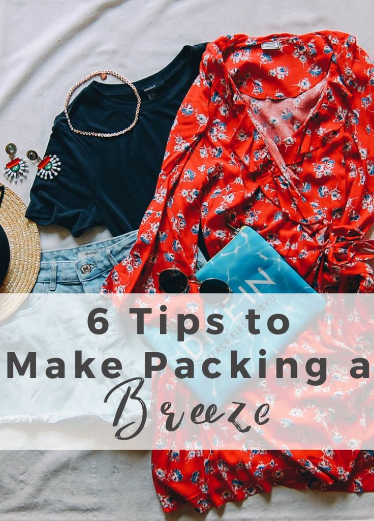 6 Travel Tips to Make Packing a Breeze - Helene in Between