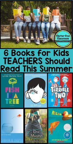 these 6 books were written for kids but teachers will love reading them in their