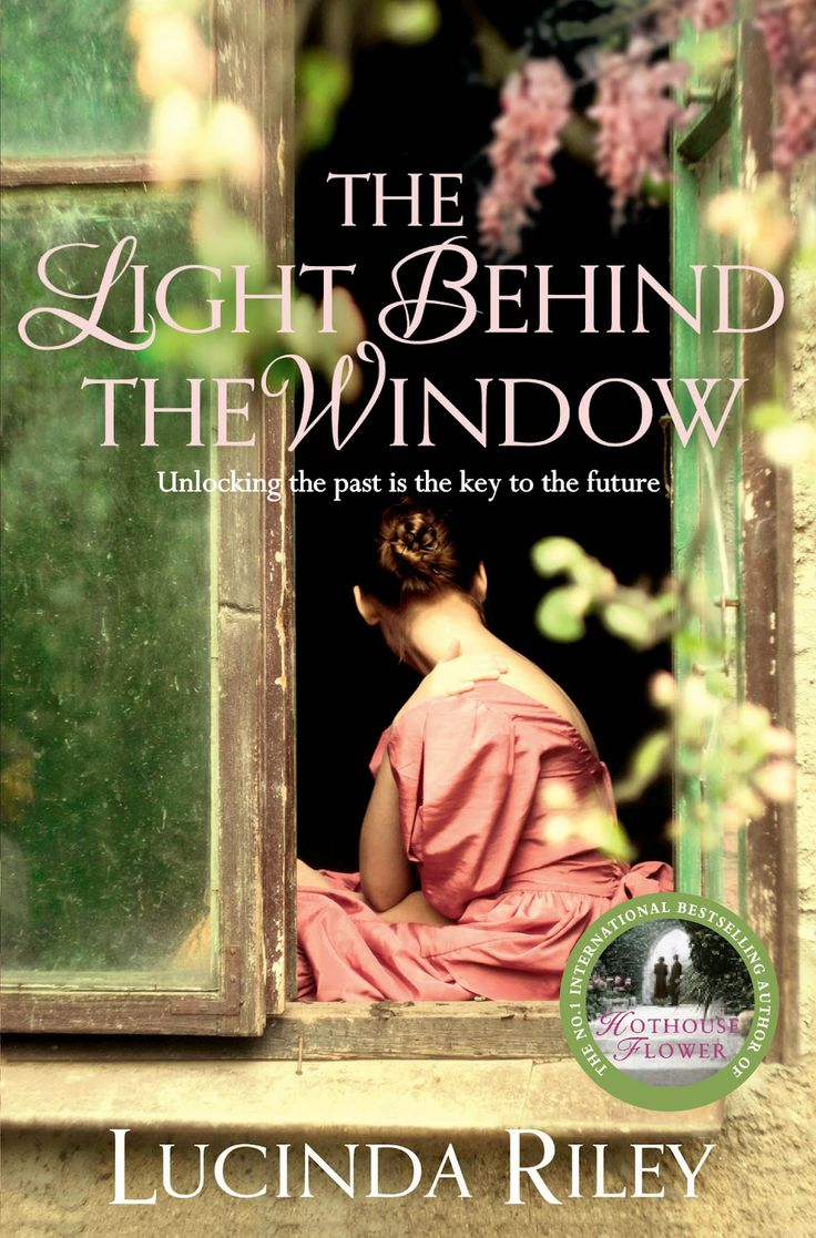 The light behind the window by lucinda riley need to read